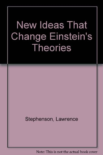 New ideas that change Einstein's theories: Lawrence Stephenson (Albert