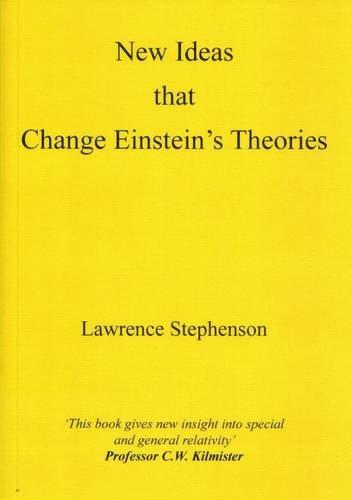 9780952282334: New Ideas That Change Einstein's Theories