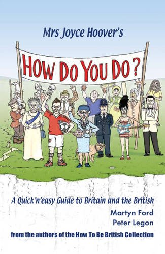 9780952287056: Mrs Joyce Hoover's How Do You Do?: A Quick 'n' Easy Guide to Britain and the British