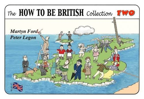 9780952287063: Legon, P: How to be British Collection Two