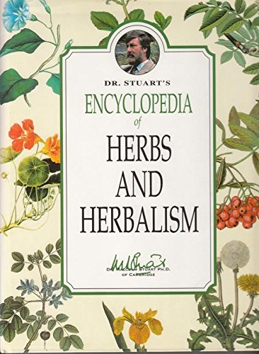 9780952296003: Dr Stuart's Encyclopedia of Herbs & Herbalism