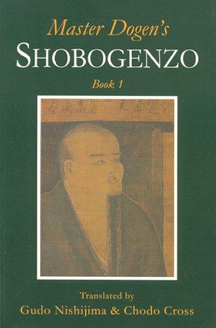 9780952300212: Master Dogen's Shobogenzo: Bk. 1