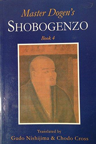 9780952300243: Master Dogen's Shobogenzo: Bk.4
