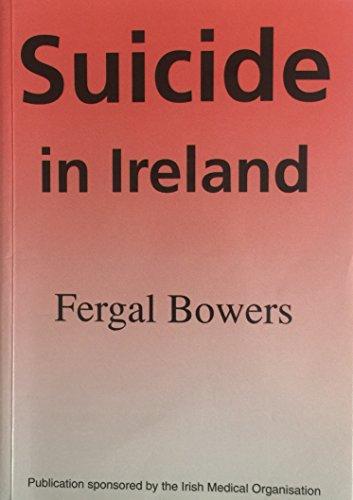 Suicide in Ireland: Bowers, Fergal