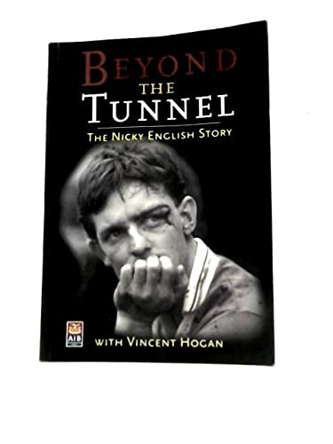 9780952303916: Beyond the tunnel: The Nicky English story