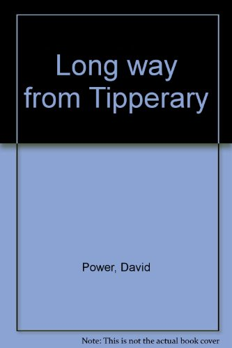 Long Way From Tipperary: David Power