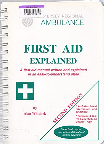 first aid explained: whitlock, alan