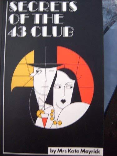 9780952310921: Secrets of the 43 Club