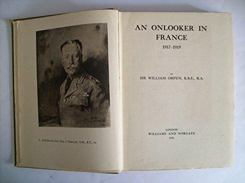 AN ONLOOKER IN FRANCE: Sir William Orpen