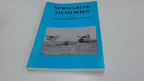 9780952311300: Submarine Memories: Our Time in Boats