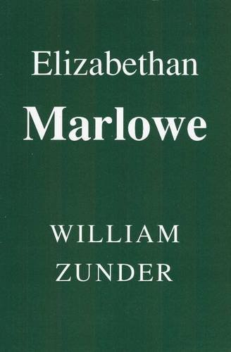 9780952318002: Elizabethan Marlowe: Writing and Culture in the English Renaissance