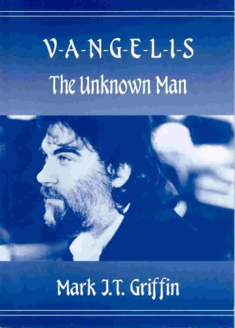 9780952318729: Vangelis: The Unknown Man - An Unauthorised Biography
