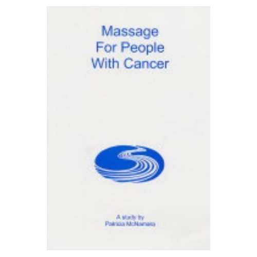 Massage for People with Cancer: McNamara, Patricia