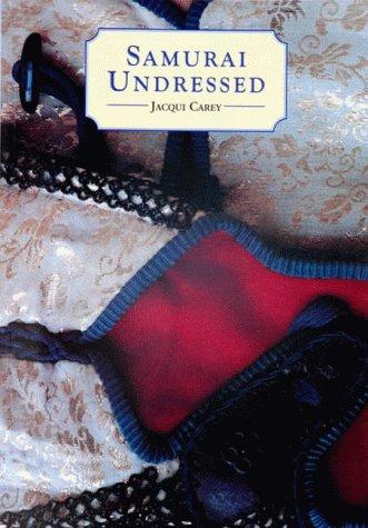 Samurai Undressed: Carey, Jacqui