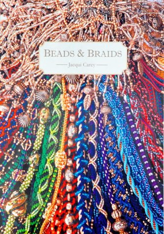 Beads and Braids: Jacqui Carey