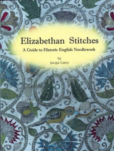 9780952322580: Elizabethan Stitches: A Guide to Historic English Needlework