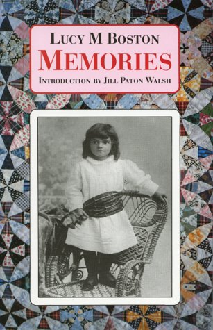 """Memories: Incorporating """"Perverse and Foolish"""" and """"Memory: Boston, Lucy M."""