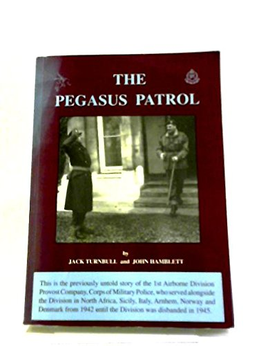 The Pegasus Patrol: Turnbull, Jack; Hamblett,