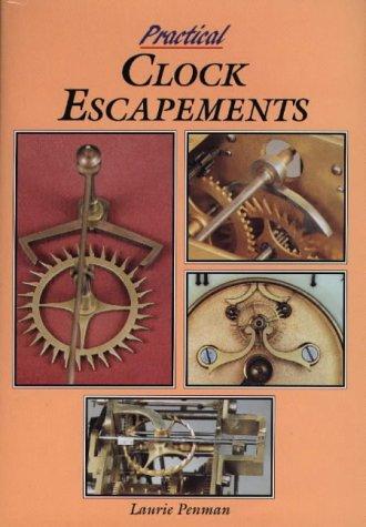 9780952327042: Practical Clock Escapements