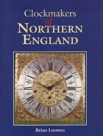 9780952327059: Clockmaker's of Northern England