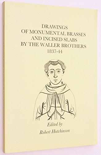 Drawings of Monumental Brasses and Incised Slabs: Hutchinson, Robert