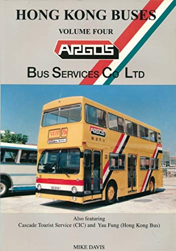 Hong Kong Buses: Argus Bus Services Co.Ltd v. 4 (0952344874) by Michael C. Davis