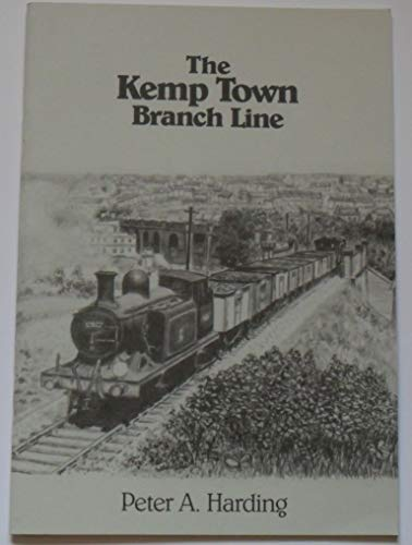 9780952345848: The Kemp Town Branch Line