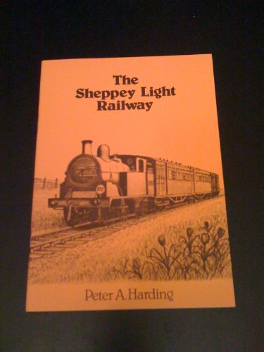 9780952345879: The Sheppey Light Railway