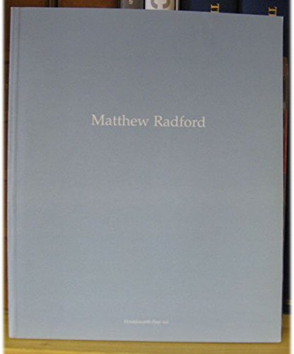 Matthew Radford at Todd Gallery: Brown, Neal (Essay)