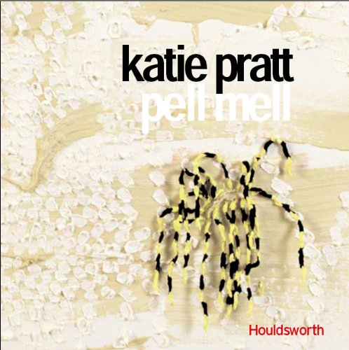 Katie Pratt: Pellmell (095235604X) by Katie Pratt; Sally O'Reilly