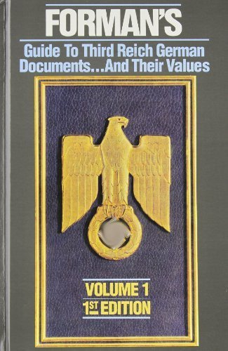 9780952357100: Forman's guide to Third Reich German documents - and their values