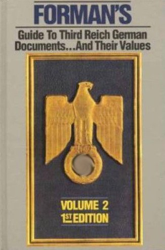 9780952357117: Forman's Guide to Third Reich German Documents...and Their Values