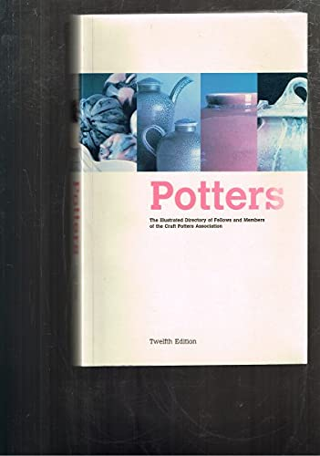 Potters: An Illustrated Directory of the Work of Fellows and Members of the Craft Potters Association (0952357623) by Emmanuel Cooper - Eileen Lewenstein