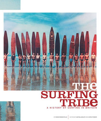 9780952364658: The Surfing Tribe - a History of Surfing in Britain