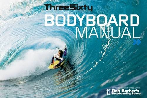 9780952364672: Threesixty Presents Bodyboard Manual