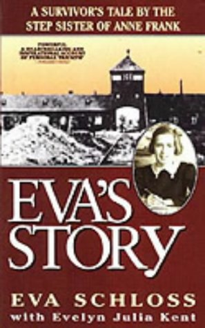 9780952371694: Eva's Story: Survivor's Tale by the Step-sister of Anne Frank
