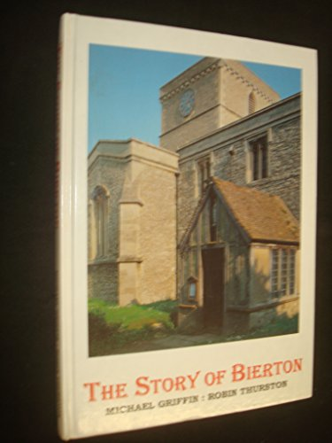 9780952375401: The Story of Bierton: The village, the Church and Its People