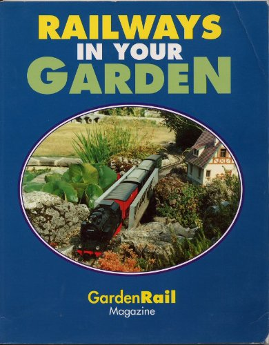 9780952376606: Railways in Your Garden