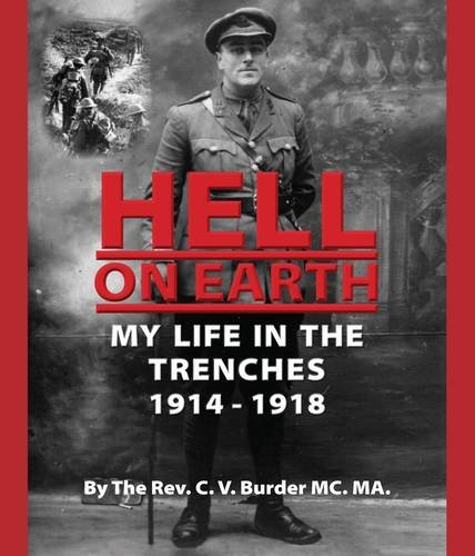 9780952389071: Hell on Earth: My Life in the Trenches 1914 - 1918