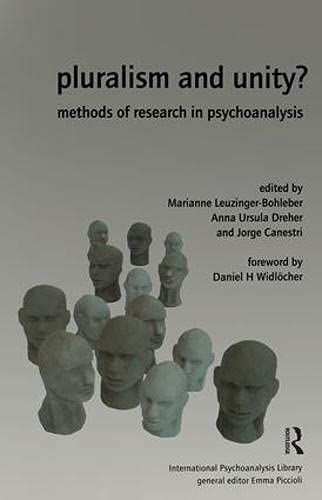 9780952390534: Pluralism and Unity?: Methods of Research in Psychoanalysis (The International Psychoanalytical Association International Psychoanalysis Library)