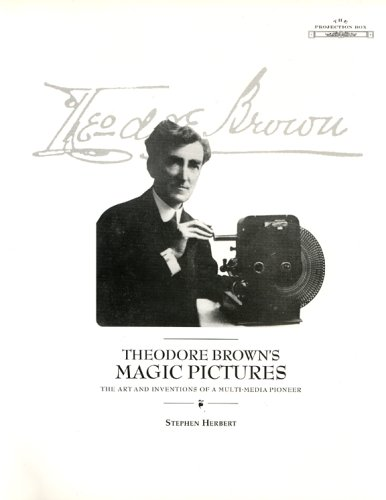 9780952394143: Theodore Brown's Magic Pictures: The Art and Inventions of a Multi-Media Pioneer