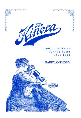 9780952394167: The Kinora: Motion Pictures for the Home, 1896-1914