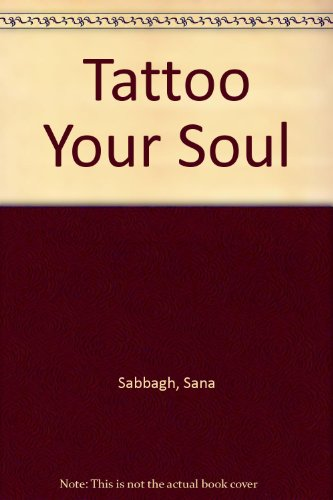 9780952406105: Tattoo Your Soul