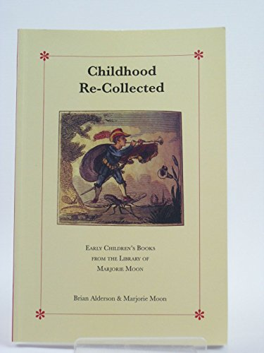 9780952412205: Childhood Recollected: Early Children's Books from the Library of Marjorie Moon