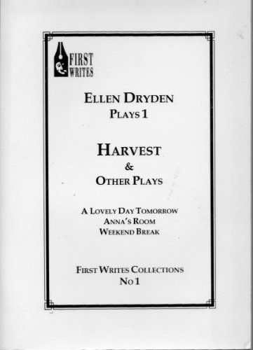Harvest and Other Plays (First Writes Collections) (0952415992) by Dryden, Ellen