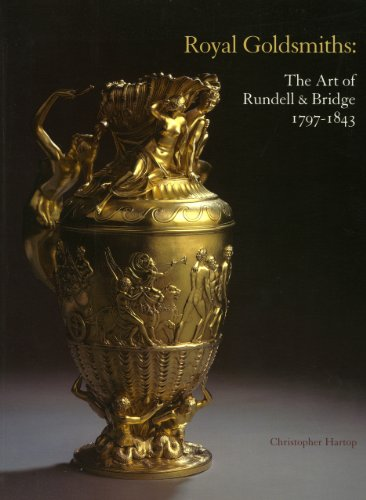9780952432234: Royal Goldsmiths: The Art of Rundell & Bridge 1797-1843