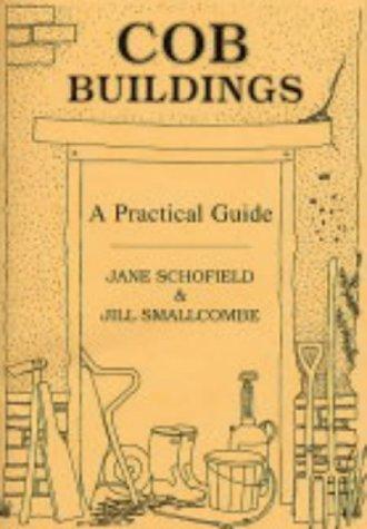 9780952434153: Cob Buildings - A Practical Guide