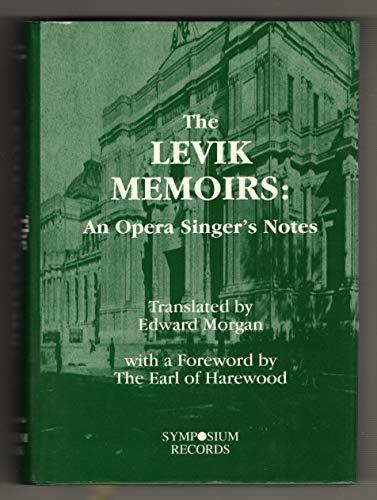 The Levik Memoirs: An Opera Singer's Notes: Morgan, Edward