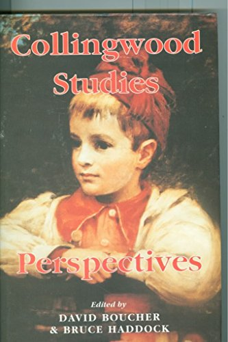 Collingwood Studies; Volume Two (1995): Perspectives: Boucher, David; Haddock, Bruce (eds.)