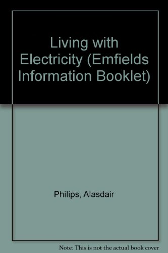 9780952450306: Living with Electricity (Emfields Information Booklet)